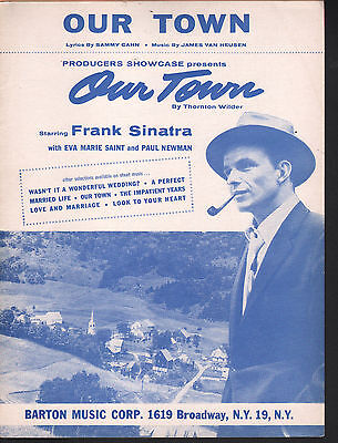 Our Town Frank Sinatra 1955 Thornton Wilder's Our Town Sheet Music