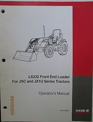 Case- Ih Lx232 Front End Loader For Jxc And Jx1u Ser Tractors Operators Manual