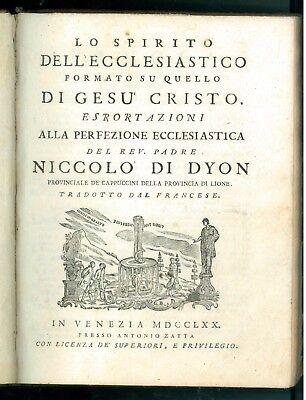 NICCOLO' DI DYON NICOLAS DE DIJON SPIRITO ECCLESIASTICO GESU' CRISTO ZATTA 1770