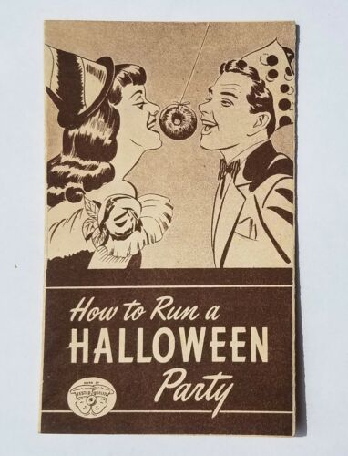 1940s Vintage How to Run a HALLOWEEN PARTY Brochure Games Decorations Recipes