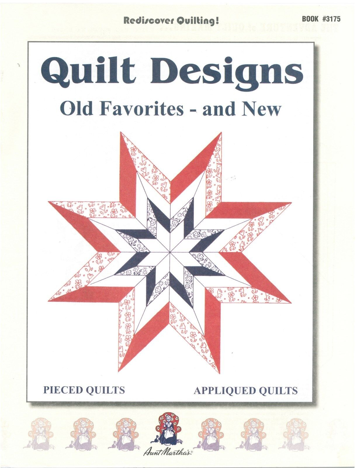 Old Favorites Amp New Aunt Martha S Quilt Patterns Ebay