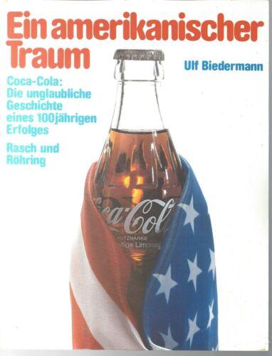 """German Coca Cola Book """"Ein amerikanischer Traum""""  soft cover"""