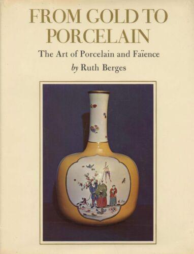Antique European Porcelain Faience - Origins Makers Types / Scarce Book