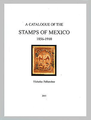 Specialized Catalogue of Mexican Stamps, 1856-1910 by Nicholas Follansbee