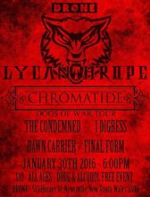 Lycanthrope w/ Chromatide, The Condemned, I Digress and More Newcastle West Newcastle Area Preview