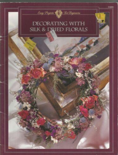 Decorating With Silk & Dried Florals Kirsten Nelsen Paperback