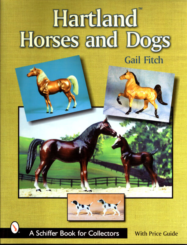 Hartland Horses guide book w/ history & artistry through 1999  [s/b] Gail Fitch