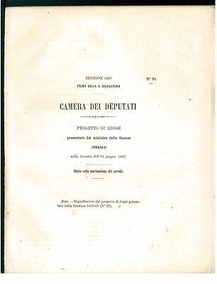 CAMERA DEI DEPUTATI 1867 PROGETTO DI LEGGE DAZIO SULLA MACINAZIONE DEI CEREALI