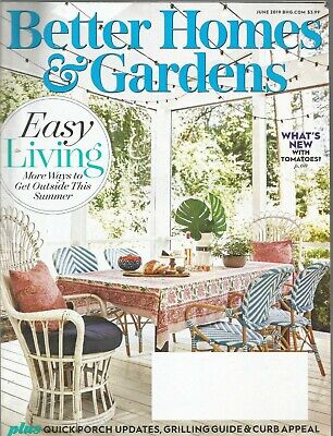 Better Homes & Gardens June 2019 Porch Updates/Grilling/Curb Appeal/Easy