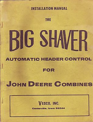 John Deere Combines Big Shaver Installation Manual