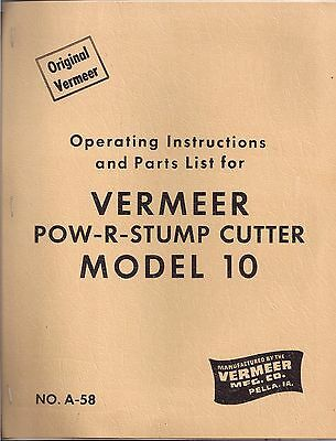 Vermeer Pow-r-stump Cutter Model 10 Operating Instructions Parts List Pella Iowa