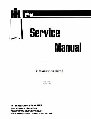 International 1250 Grinder Mixer Service Manual Ih