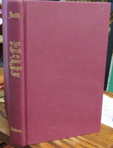 Jesse James Younger gang Northfield MN bank robbery book signed Smith 2001