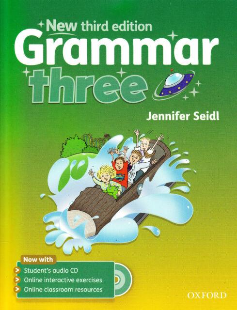 Oxford GRAMMAR THREE Third Edition Student's Book w Audio CD JENNIFER SEIDL New
