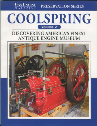 Gas Engine Magazine Preservation Series Coolspring Volume 2 Discovering