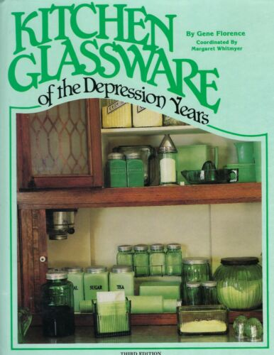 KITCHEN GLASSWARE OF THE DEPRESSI0N YEARS THIRD EDITION HARD COVER BOOK