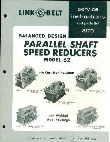 LINK-BELT 3146-4-65(5) MOD 58 PARALLEL SHAFT SPEED REDUCER SERVICE & PARTS LISTS