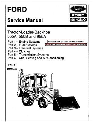 Ford 555a 555b Tractor Loader Backhoe Complete Workshop Repair Manual