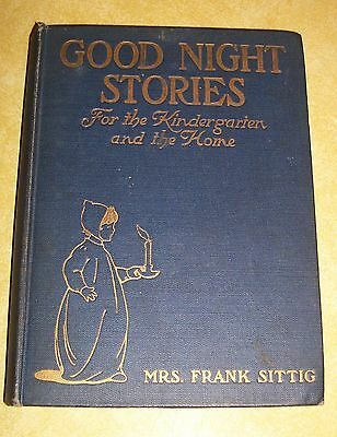 OLD BOOK GOOD NIGHT STORIES by MRS FRANK SITTIG BROOKLYN NY PHILANTHROPY SOCIETY