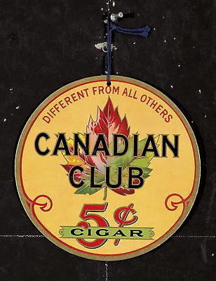 Original Vintage Canadian Club Tag Cigar 1930s Tobacco Ephemera Cigarettes 30s