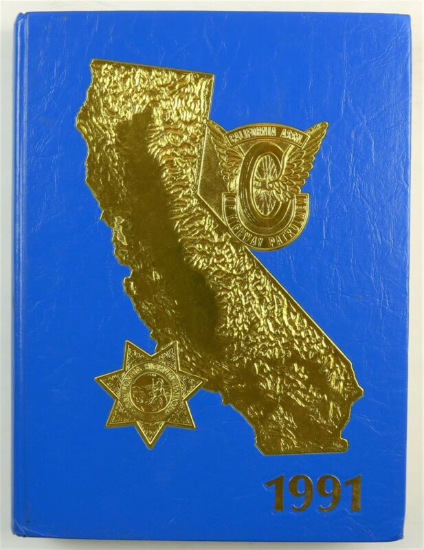 California Highway Patrol 1991 Police Department History Year Book