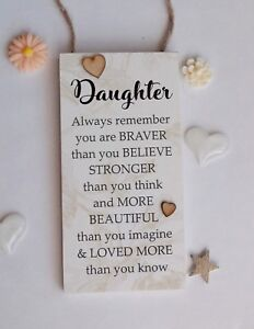 Daughter Always Remember You Are Braver Uplifting Handmade Wooden Plaque