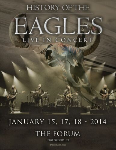 "EAGLES ""HISTORY OF THE EAGLES 2014 TOUR AT THE FORUM""LOS ANGELES CONCERT POSTER"