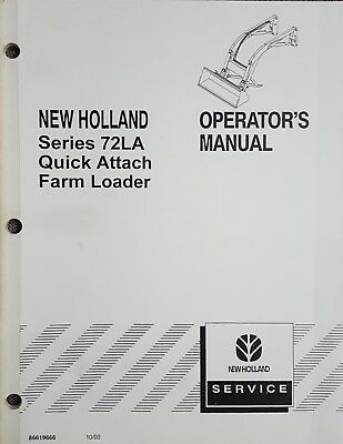 New Holland Series 72la Quick Attach Farm Loader Operators Manual - 86619666