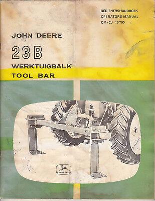 JOHN DEERE 23B Tool Bar Toolbar ~ OPERATOR MANUAL ~ Original Handbook 1971