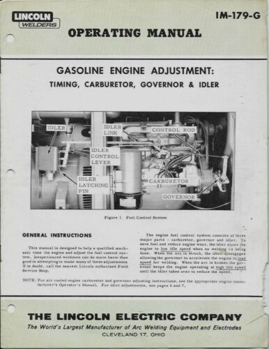 LINCOLN WELDERS - OPERATING MANUAL FOR GASOLINE ENGINES - #IM-179-G