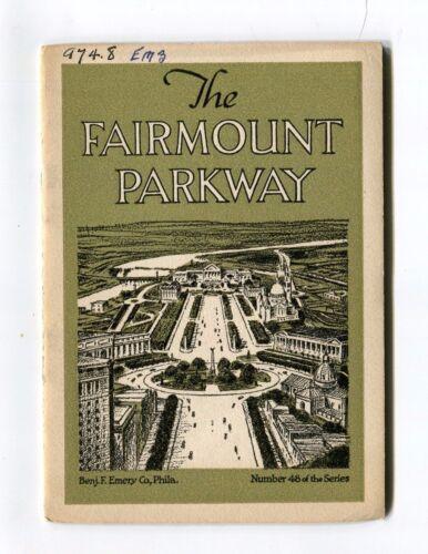 Vintage Advertising Booklet FAIRMOUNT PARKWAY Phila Benj Emery Printing 1924