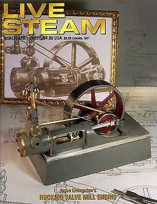 Live Steam V36 N 2 March/April 2002 Jesse Livingston's Rocking Valve Mill Engine