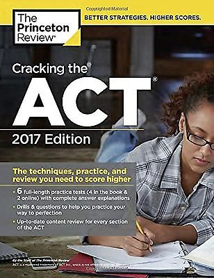 Cracking The Act With 6 Practice Tests 2017 Edition  The Techniques Practice