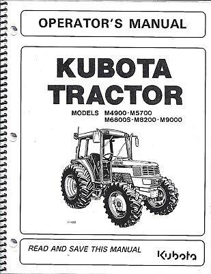 Kubota M4900 M5700 M6800 M8200 M9000 Tractor Operators Manual Wcab 3a651-99713