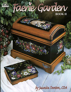 FAERIE GARDEN 2 Juanita Denton Decorative Painting Pattern BOOK