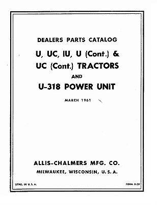 Allis Chalmers U Ui Uc U318 Pu Tractor Parts Catalog Book Reproduction