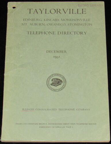 1951 ILLINOIS TELEPHONE DIRECTORY, TAYLORVILLE, EDINBURG, KINCAID, OWANECO
