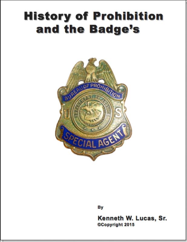 HISTORY OF PROHIBITION AND THE BADGES Chronology of Badges by Lucas