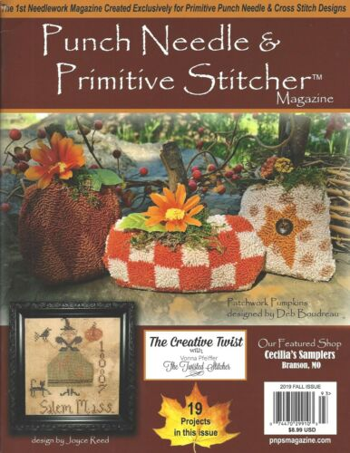 """{PUNCH NEEDLE & PRIMITIVE STITCHER MAG.} ~ """"FALL 2019 ISSUE"""" (> 1 issue contact)"""