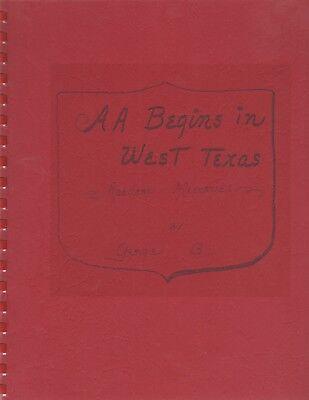 Alcoholics Anonymous Begins In West Texas  Random Memories By George Burke