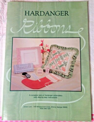 DATED COPY 1984 Hardanger Ribbons Booklet SIGNED by Janice Love Embroidery Book