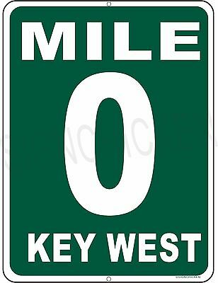 MILE MARKER 0 KEY WEST HWY 1  aluminum sign, Florida keys, conch republic GIFT ()
