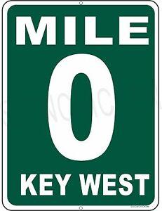 MILE MARKER 0 KEY WEST HWY 1  aluminum sign, Florida keys, conch republic GIFT