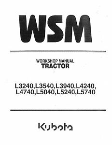 Kubota-L3240-L3540-L3940-L4240-L4740-L5040-L5240-L5740-Repair-Shop-Manual