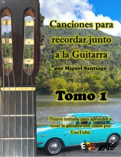Canciones para recordar junto a la guitarra