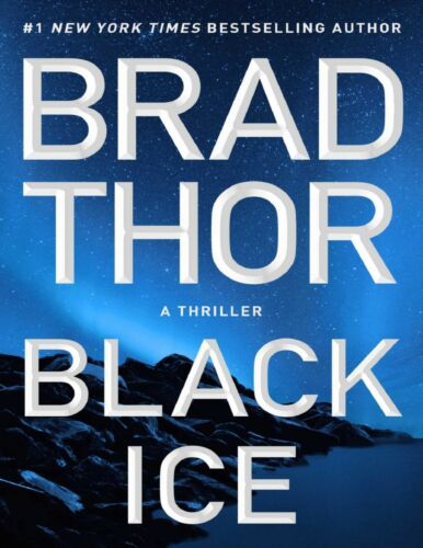 Black Ice: A Thriller (20) (The Scot Harvath Series) by Brad Thor