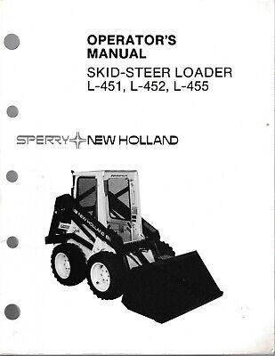 New Holland L-451 L-452 L-455 Skid Steer Loader Operators Manual