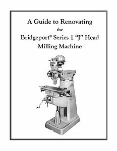 Manual for Bridgeport mill Riser block Kit