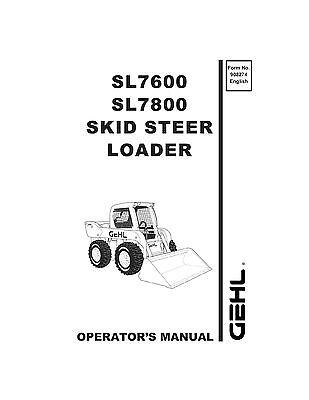New Gehl Sl7600 Sl7800 Skid Steer Loader Owners Operators Manual 908274 Bound Bk