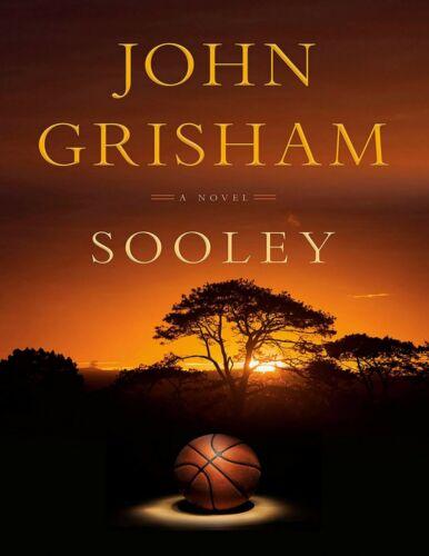 Sooley: A Novel by John Grisham
